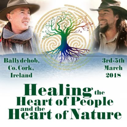 Healing the Heart of People and the Heart of Nature